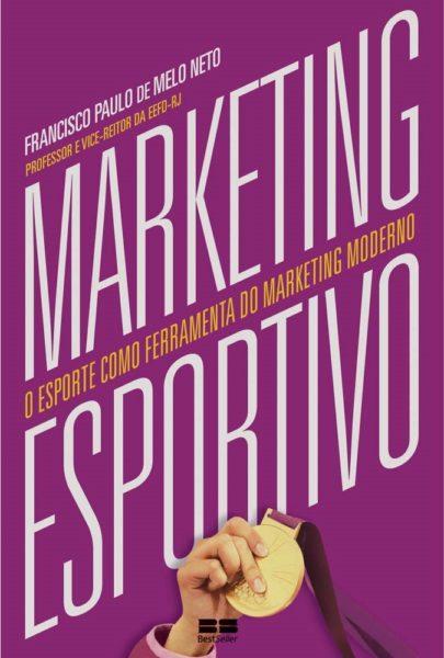 Livro Marketing Esportivo - Francisco Paulo de Melo Neto